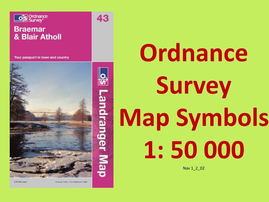 Ppt Ordnance Survey Map Symbols 1 50 000 Nav 1202 Powerpoint