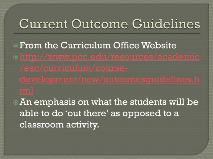 Current outcome guidelines