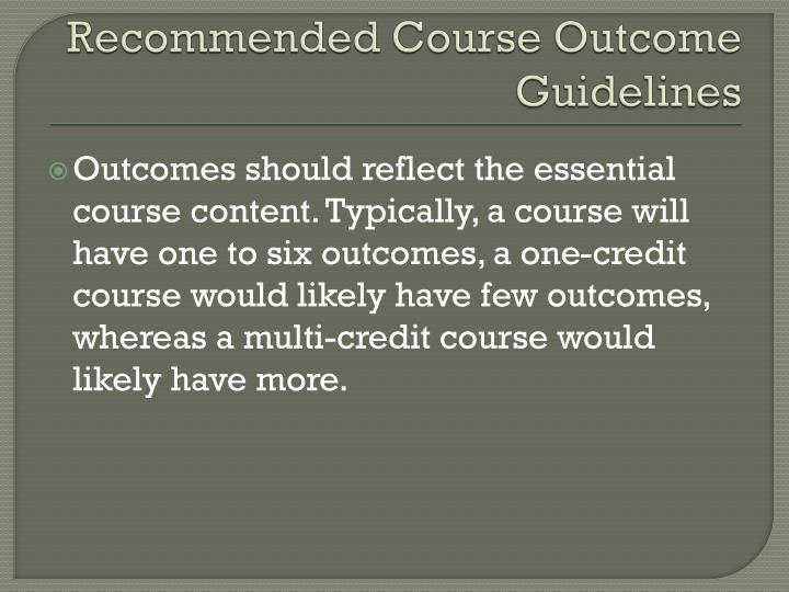 Recommended Course Outcome Guidelines