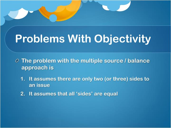 Problems With Objectivity