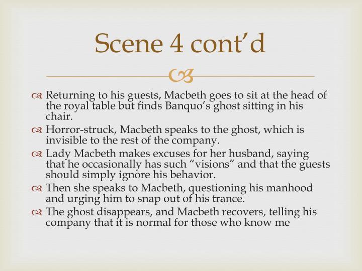Scene 4 cont d