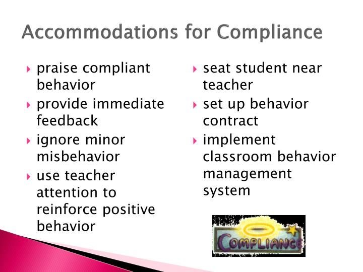 Accommodations for Compliance