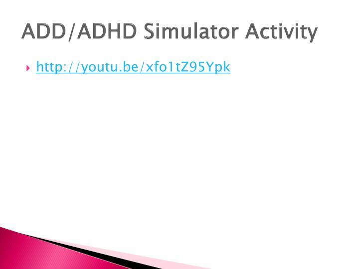 ADD/ADHD Simulator Activity