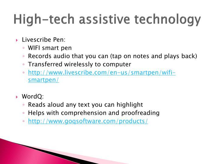 High-tech assistive technology