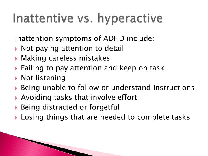 Inattentive vs. hyperactive