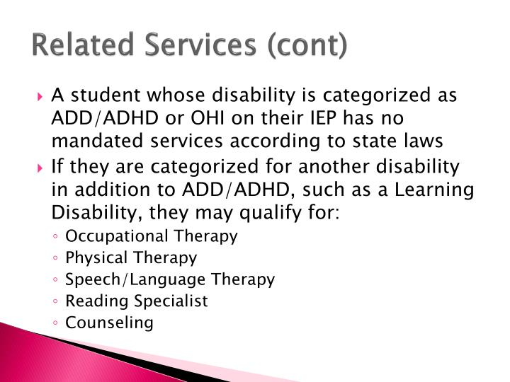 Related Services (cont)