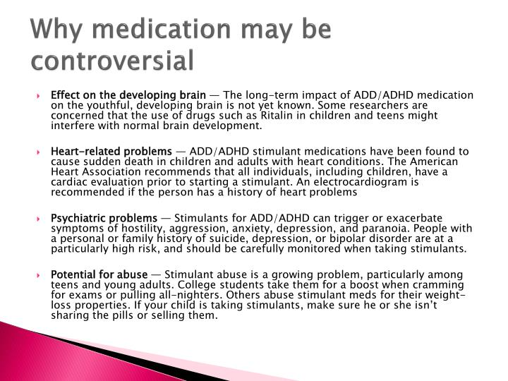 Why medication may be controversial
