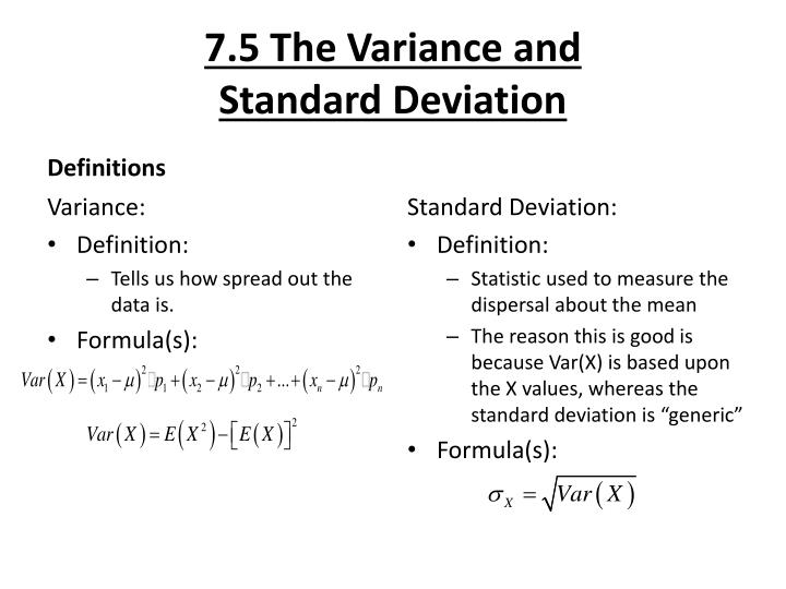 7.5 The Variance And Standard Deviation. Definitions