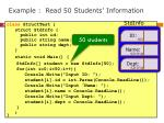 example read 50 student s information