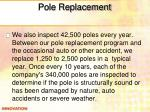 pole replacement