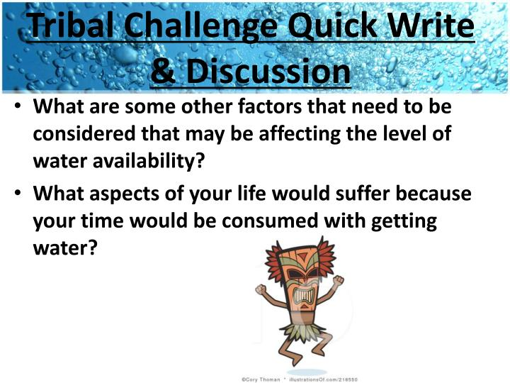 Tribal Challenge Quick Write & Discussion