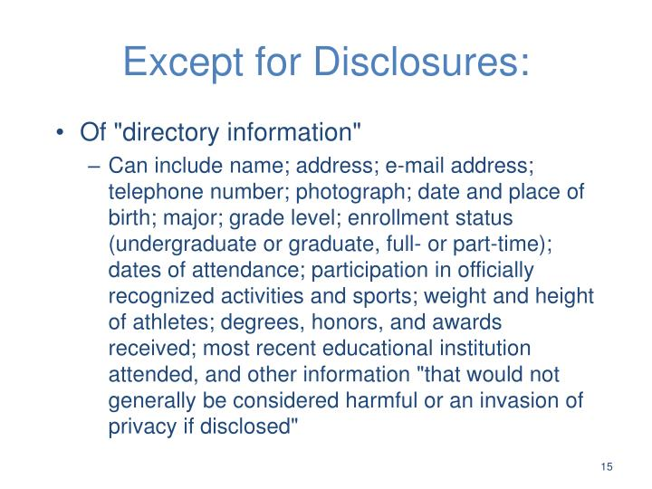 Except for Disclosures: