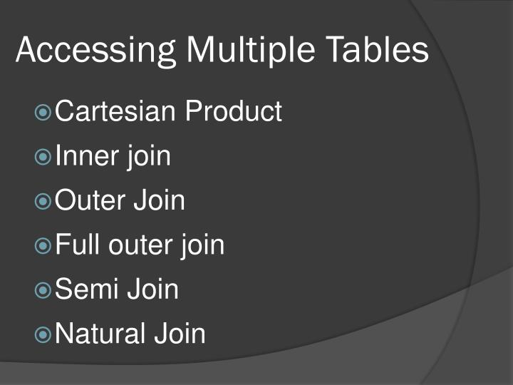 Accessing Multiple Tables