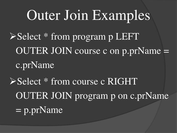 Outer Join Examples