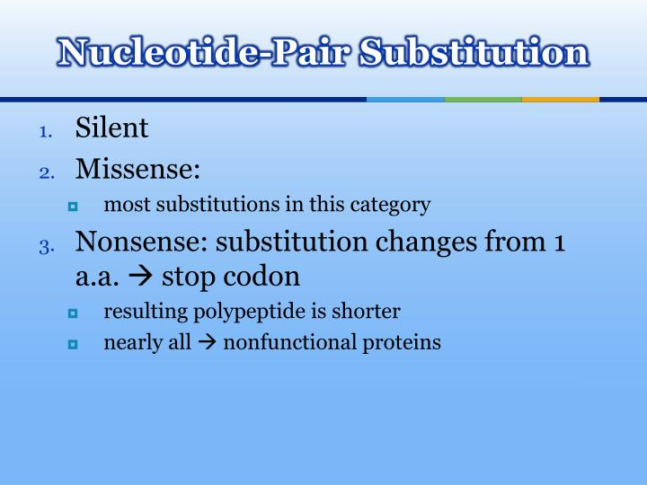 Nucleotide-Pair Substitution