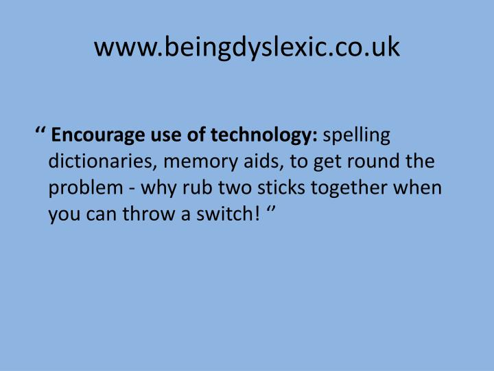 www.beingdyslexic.co.uk