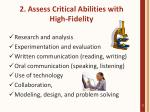 2 assess critical abilities with high fidelity