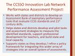the ccsso innovation lab network performance assessment project
