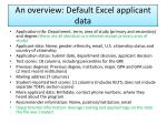 an overview default excel applicant data