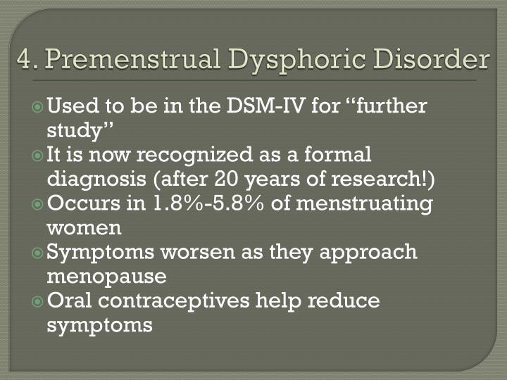 4. Premenstrual