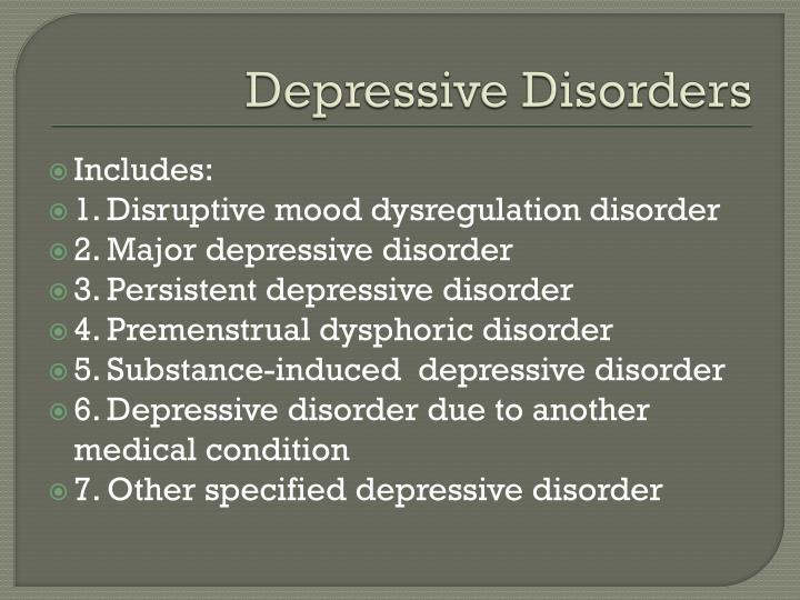Depressive disorders1