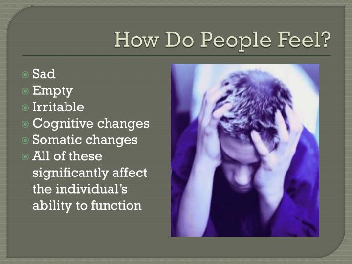 How do people feel