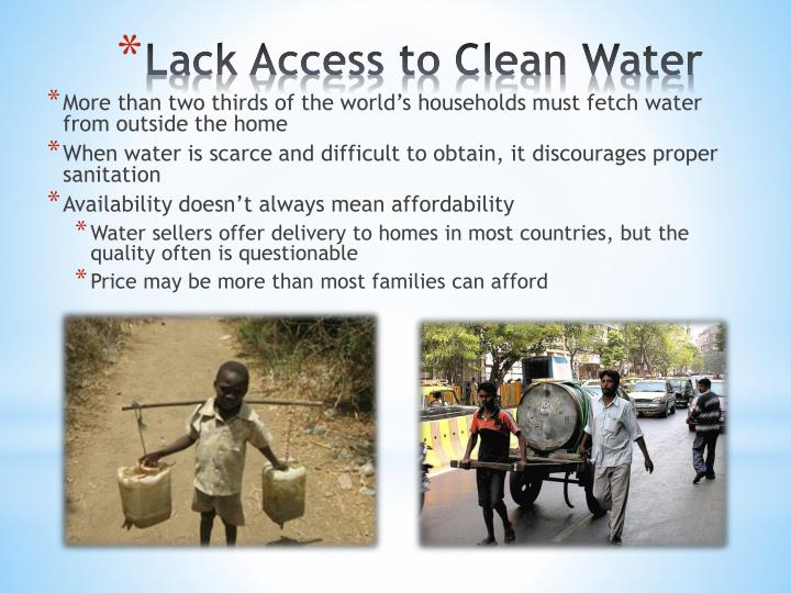 Lack access to clean water