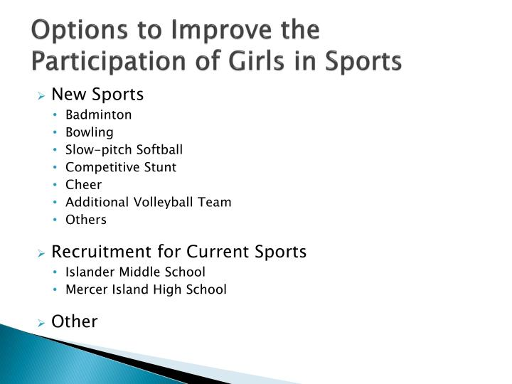 Options to Improve the Participation of Girls in Sports