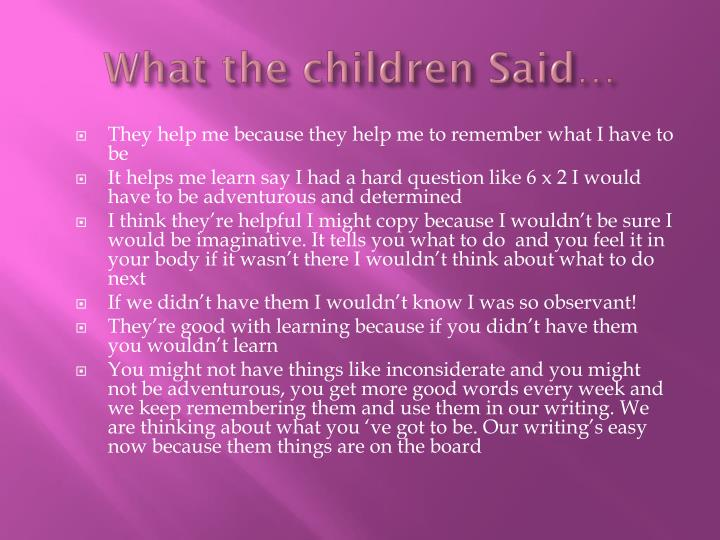 What the children Said…