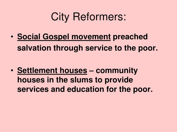City Reformers: