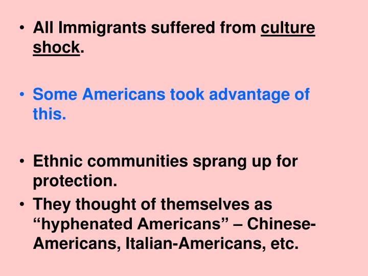 All Immigrants suffered from