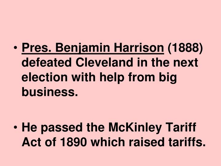 Pres. Benjamin Harrison