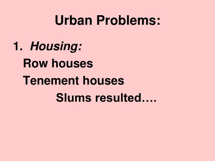 Urban Problems: