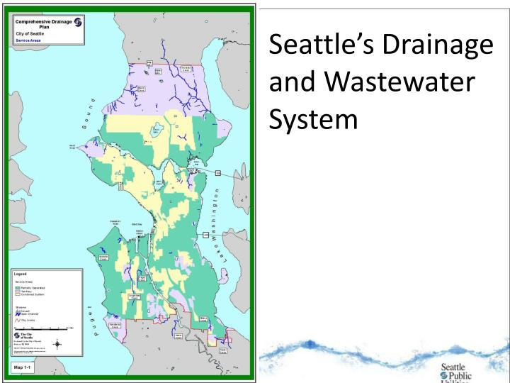 Seattle s drainage and wastewater system