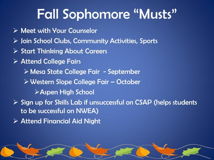 """Fall Sophomore """"Musts"""""""