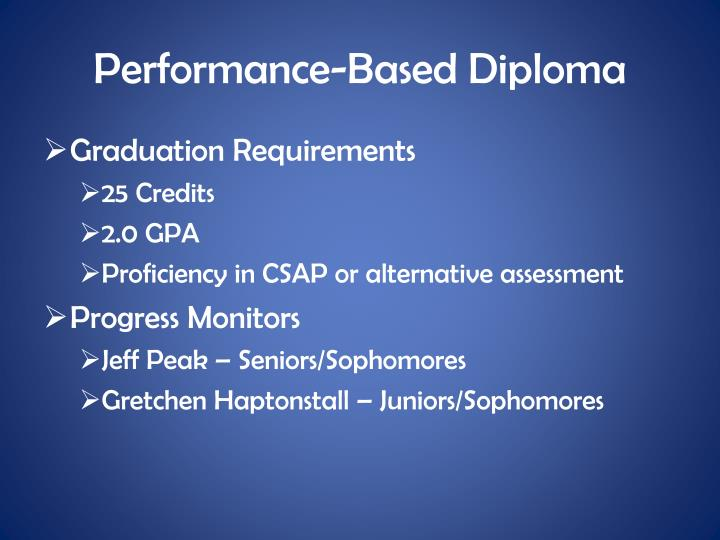 Performance-Based Diploma