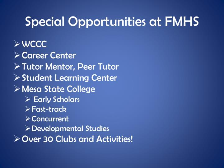 Special Opportunities at FMHS