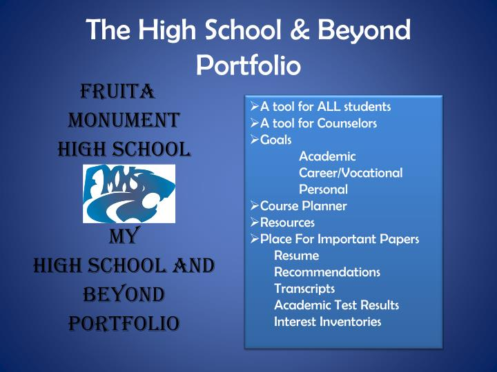 The High School & Beyond Portfolio