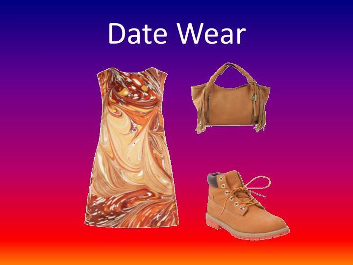 Date Wear