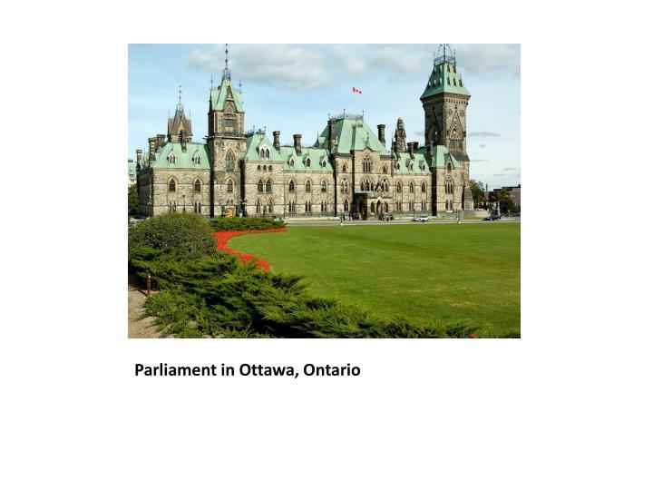 Parliament in Ottawa, Ontario