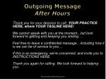 outgoing message after hours