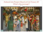 federal arts project mural at coit tower sf what s the message