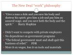the new deal work philosophy