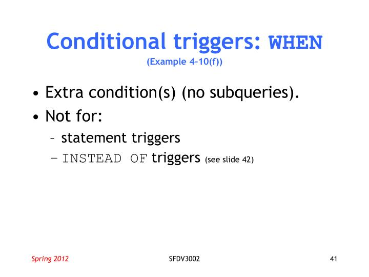 Conditional triggers: