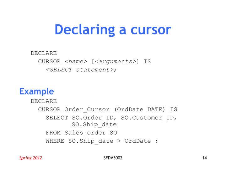 Declaring a cursor