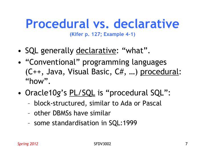 Procedural vs. declarative