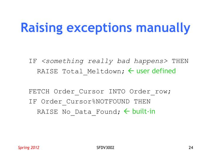 Raising exceptions manually