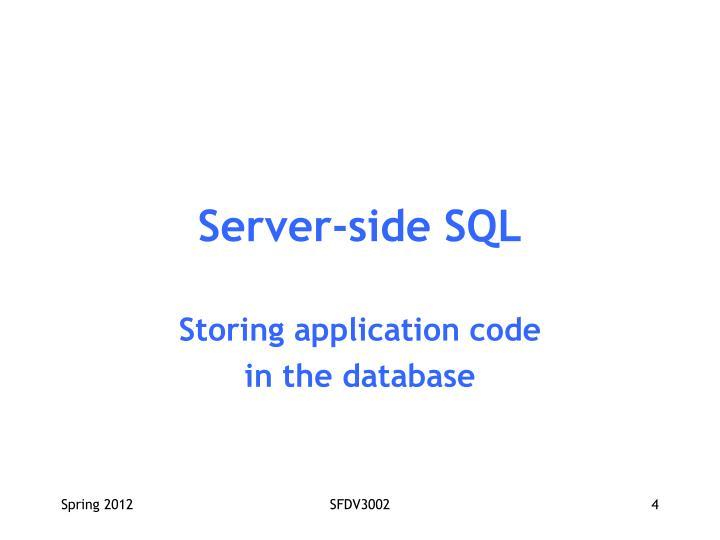 Server-side SQL