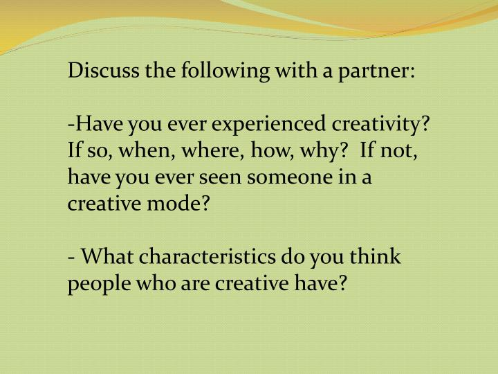 Discuss the following with a partner: