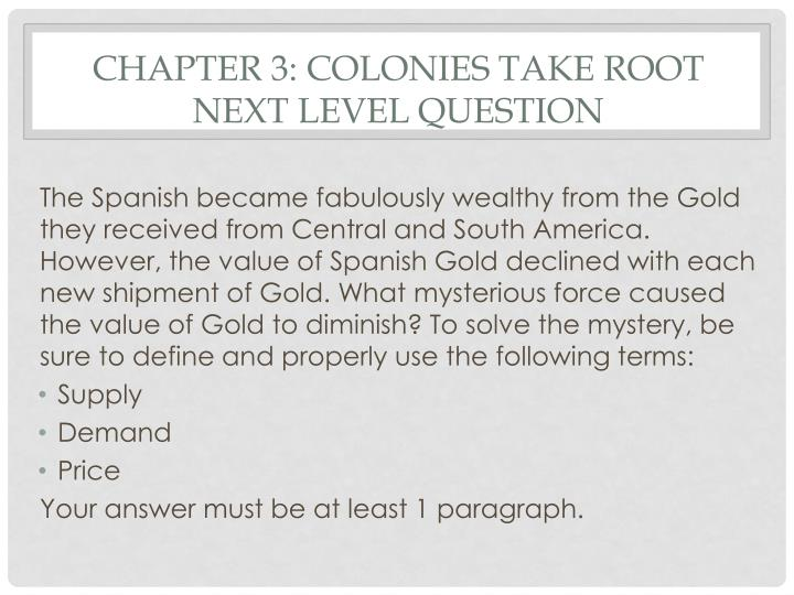 Chapter 3 colonies take root next level question